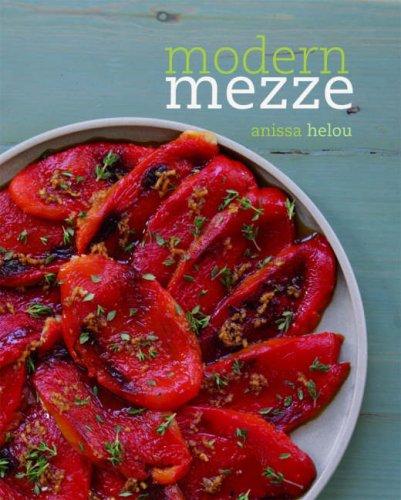 Modern mezze / Anissa Helou ; photographs: Helou, Anissa