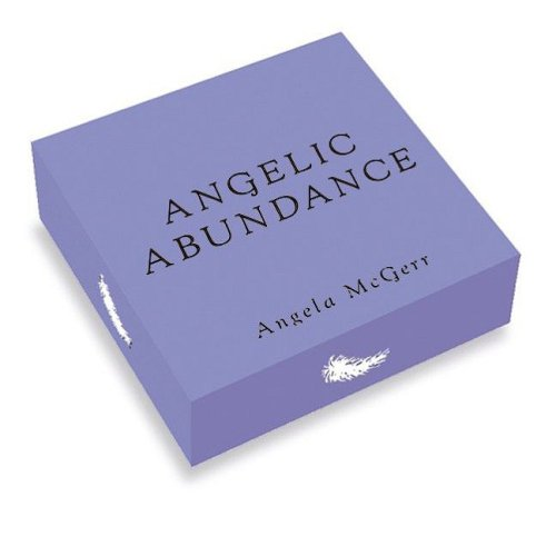 Angelic Abundance: with Cards and Other and Crystal(s): McGerr, Angela