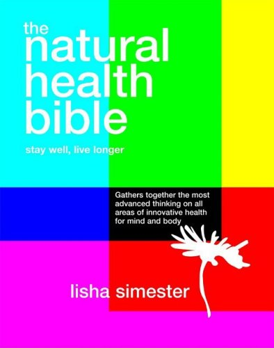 9781844005277: The Natural Health Bible: Stay Well, Live Longer