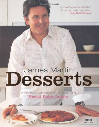 9781844005598: James Martin Desserts