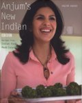 Anjums New Indian: Anjum Anand