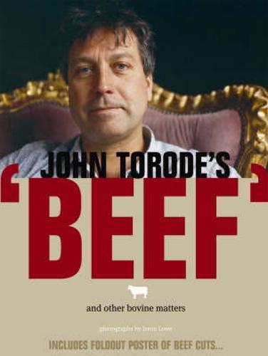 John Torode's Beef: Torode, John.