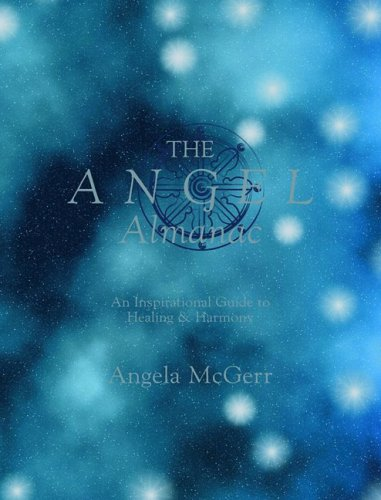 9781844006403: The Angel Almanac: An Inspirational Guide to Healing & Harmony + cd