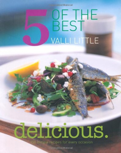 9781844007028: Delicious - 5 of the Best: 150 Simple Recipes for Every Occasion