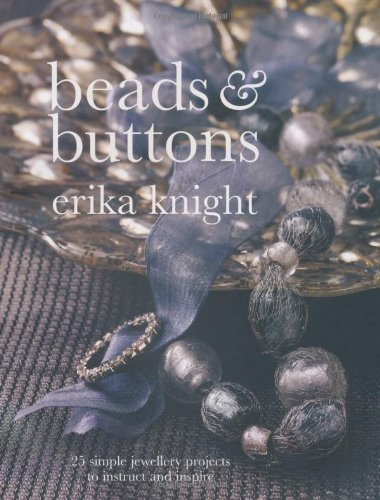 9781844007127: Beads and Buttons: 25 Simple Jewellery Projects to Instruct