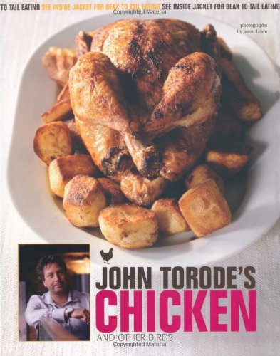 John Torode's Chicken & Other Birds