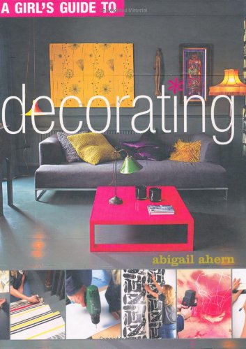 9781844007301: A Girl's Guide to Decorating