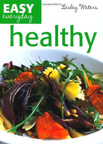 Healthy (Easy Everyday): Waters, Lesley