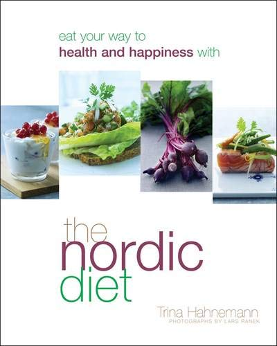9781844007967: The Nordic Diet: Eat Your Way to Health and Happiness