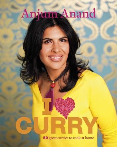 I Love Curry by Anand, Anjum (: Anand, Anjum