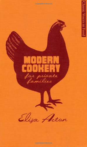 9781844009596: Modern Cookery for Private Families (Classic Voices in Food)