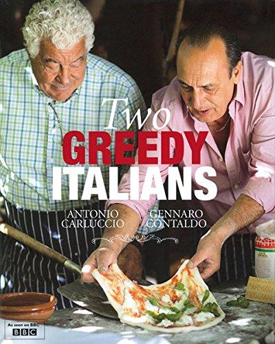 9781844009978: Two Greedy Italians - Carluccio / Contaldo (Hardback)