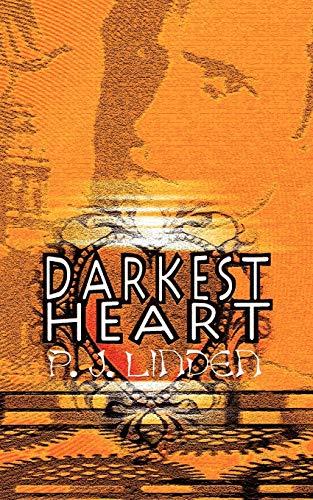 Darkest Heart: Linden, P. J.