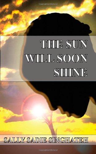 9781844011421: The Sun Will Soon Shine