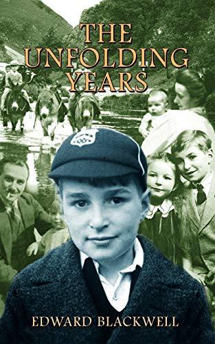 The Unfolding Years: Edward Blackwell