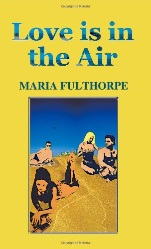Love is in the Air: Fulthorpe, Maria