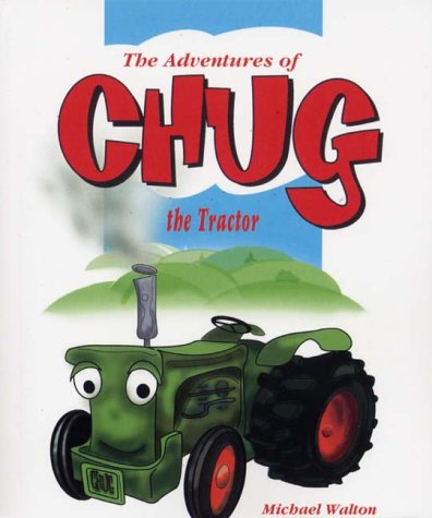 9781844012008: The Adventures of Chug the Tractor, the Red Racing Car