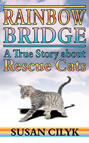 9781844012701: Rainbow Bridge: A True Story About Rescue Cats