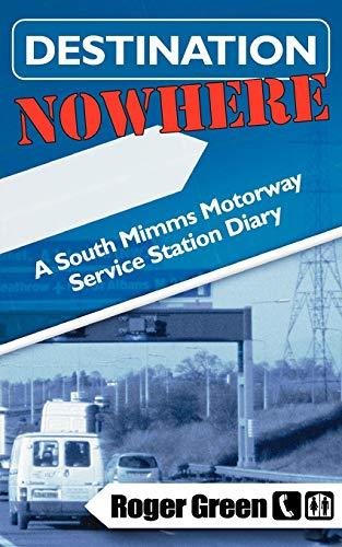 Destination Nowhere: Roger Green