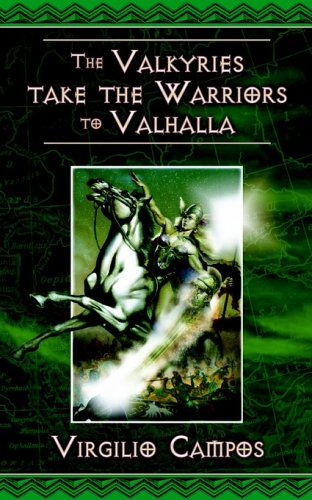 9781844014989: The Valkyries Take the Warriors to Valhalla