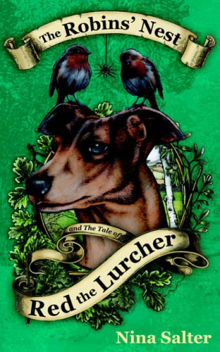 9781844015160: The Robins' Nest and the Tale of Red the Lurcher