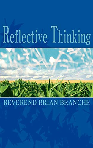 Reflective Thinking: Branche, Rev. Brian