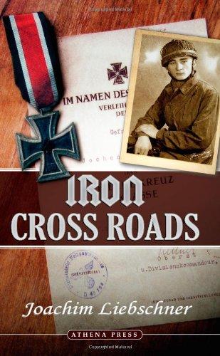Iron Cross Roads: Liebschner, Joachim