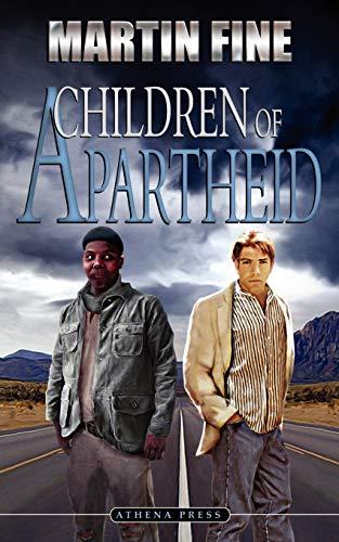 Children of Apartheid: Martin Fine