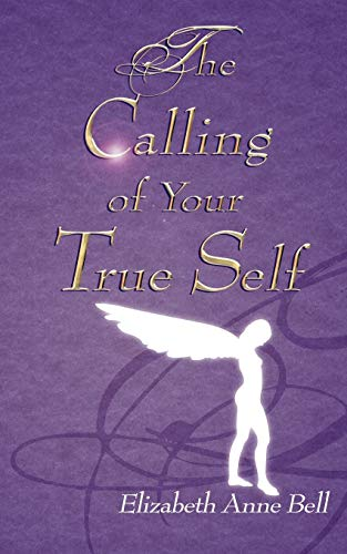 9781844017546: The Calling of Your True Self