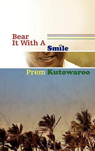 Bear it with a Smile: Prem Kutowaroo