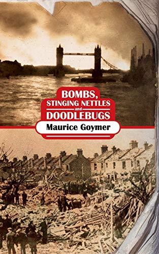 9781844018314: Bombs, Stinging Nettles and Doodlebugs