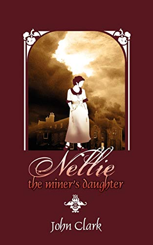 9781844018840: Nellie: The Miner's Daughter