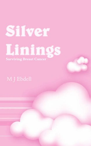 9781844018987: Silver Linings: Surviving Breast Cancer