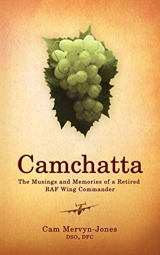 9781844019151: Camchatta: The Musings and Memories of a Retired RAF Wing Commander