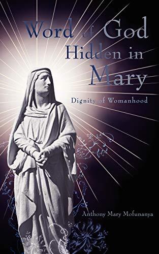 Word of God Hidden in Mary: Anthony Mary Mofunanya