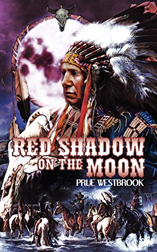 Red Shadow on the Moon: Prue Westbrook