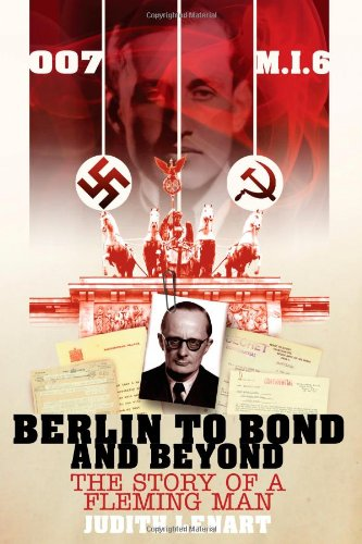 9781844019830: Berlin to Bond and Beyond: The Story of a Fleming Man
