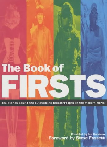 The Book of Firsts: The Stories Behind: Ian Harrison