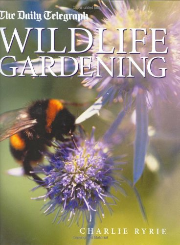 The Daily Telegraph Wildlife Gardening