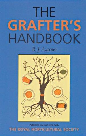 The Grafter's Handbook: Garner, R.J.