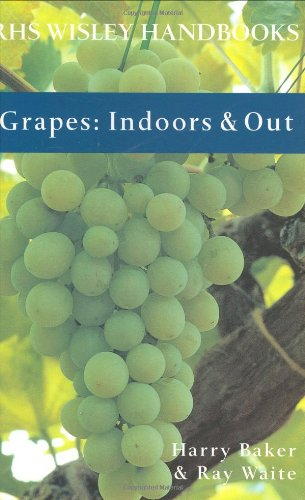 9781844030644: Grapes: Indoors & Out (Rhs Wisley Handbooks)