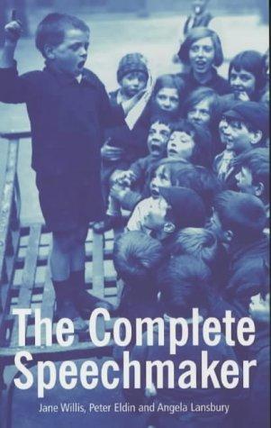 The Complete Speechmaker: Lansbury, Angela and