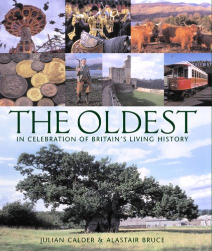 9781844030804: The Oldest: In Celebration of Britain's Living History