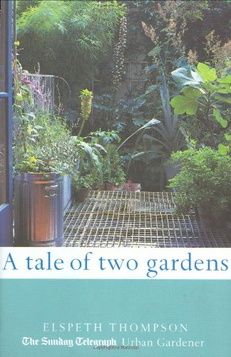 9781844031009: A Tale of Two Gardens