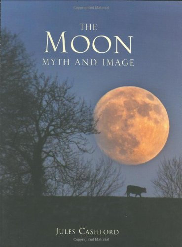 9781844031030: The Moon: Myth and Image