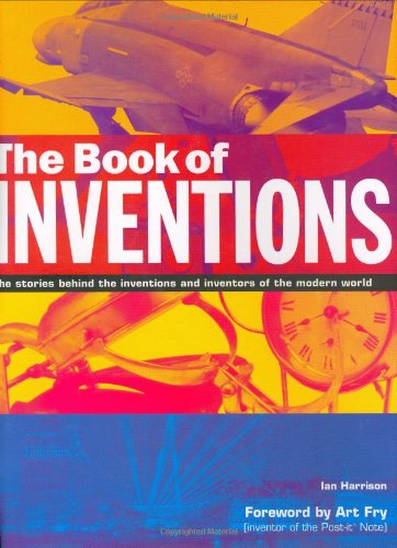 The Book of Inventions: The Stories Behind: Harrison, Ian
