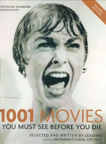 9781844032679: 1001 Movies 2004: You Must See Before You Die