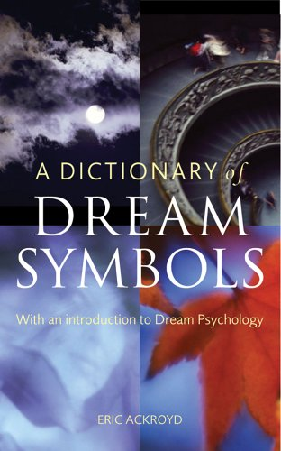 9781844033539 A Dictionary Of Dream Symbols With An Introduction