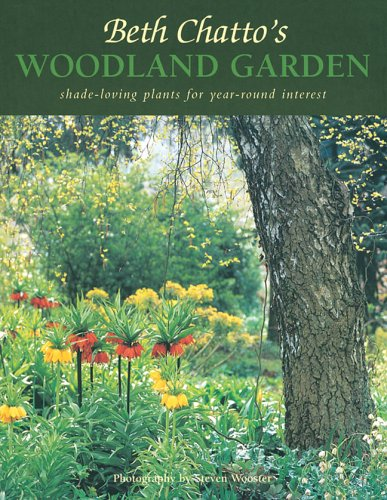 Beth Chatto's Woodland Garden: Shade-Loving Plants for Year-Round Interest: Beth Chatto