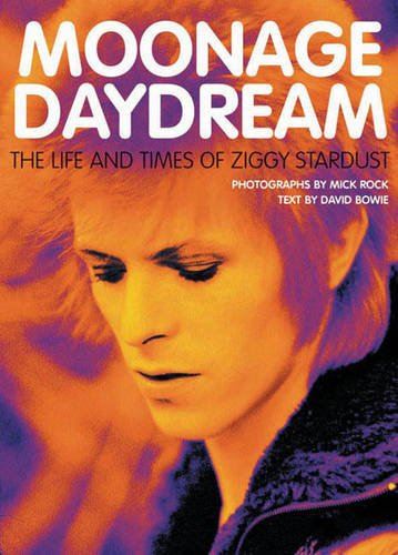 9781844033805: Moonage Daydream: The Life and Times of Ziggy Stardust